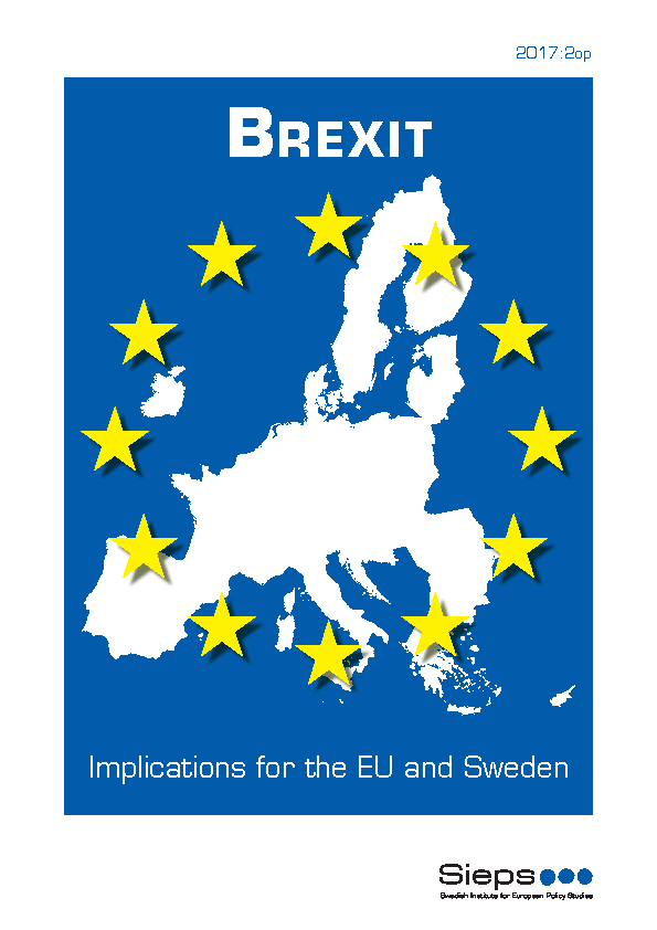 Brexit – Implications for the EU and Sweden (2017:2op)