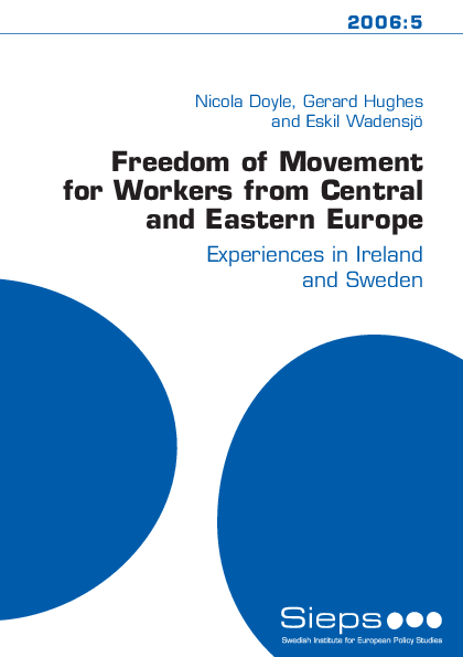 Freedom of Movement for Workers from Central and Eastern Europe (2006:5)
