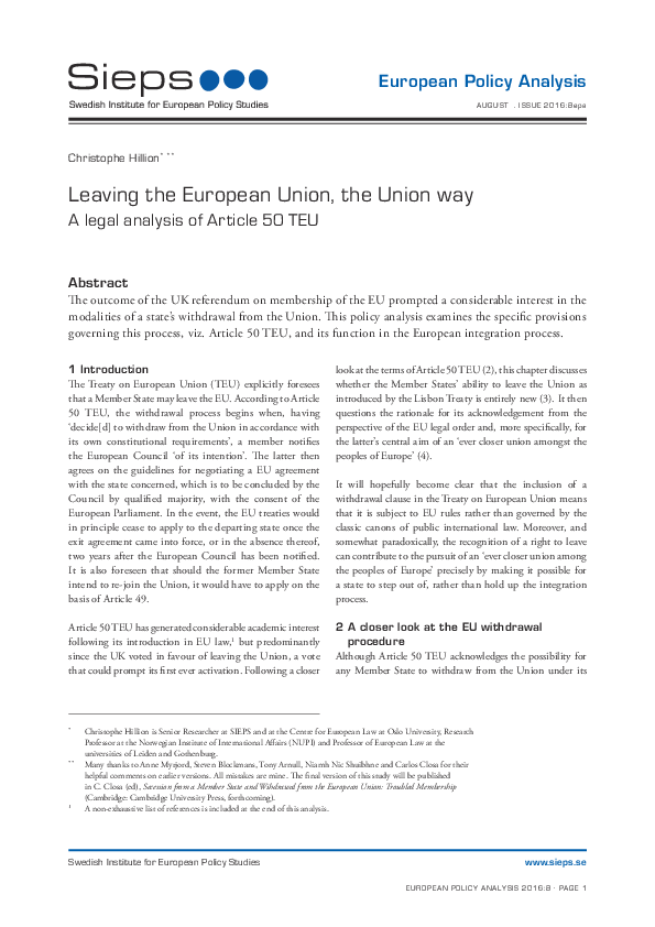 Leaving the European Union, the Union way: A legal analysis of Article 50 TEU (2016:8epa)