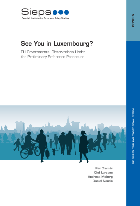 See You in Luxembourg? EU Governments´ Observations Under the Preliminary Reference Procedure (2016:5)