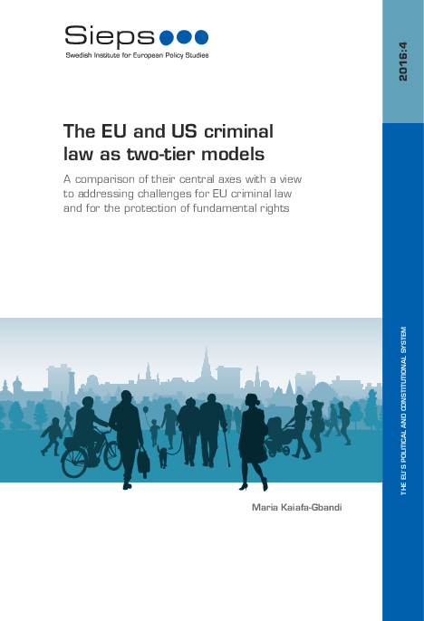 The EU and US criminal law as two-tier models (2016:4)