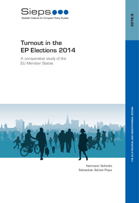 Turnout in the EP Elections 2014: A comparative study of the EU Member States (2016:8)