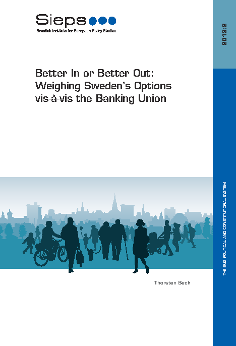 Better In or Better Out: Weighing Sweden's Options vis-à-vis the Banking Union