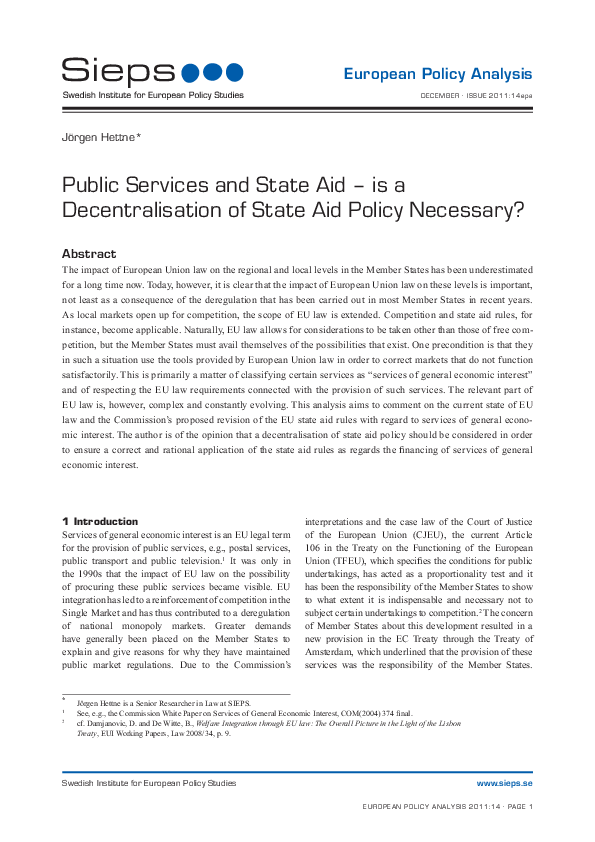 Public Services and State Aid – is a Decentralisation of State Aid Policy Necessary? (2011:14epa)