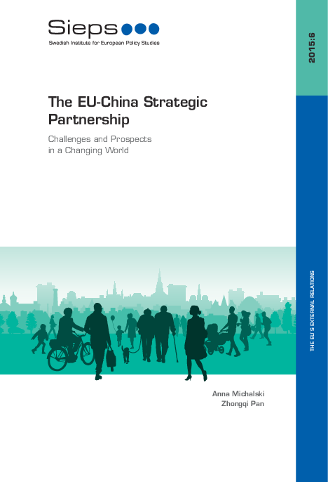 The EU-China Strategic Partnership: Challenges and Prospects in a Changing World (2015:6)
