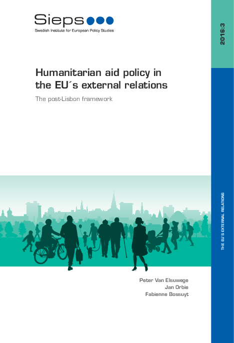 Humanitarian aid policy in the EU´s external relations: The post-Lisbon framework (2016:3)