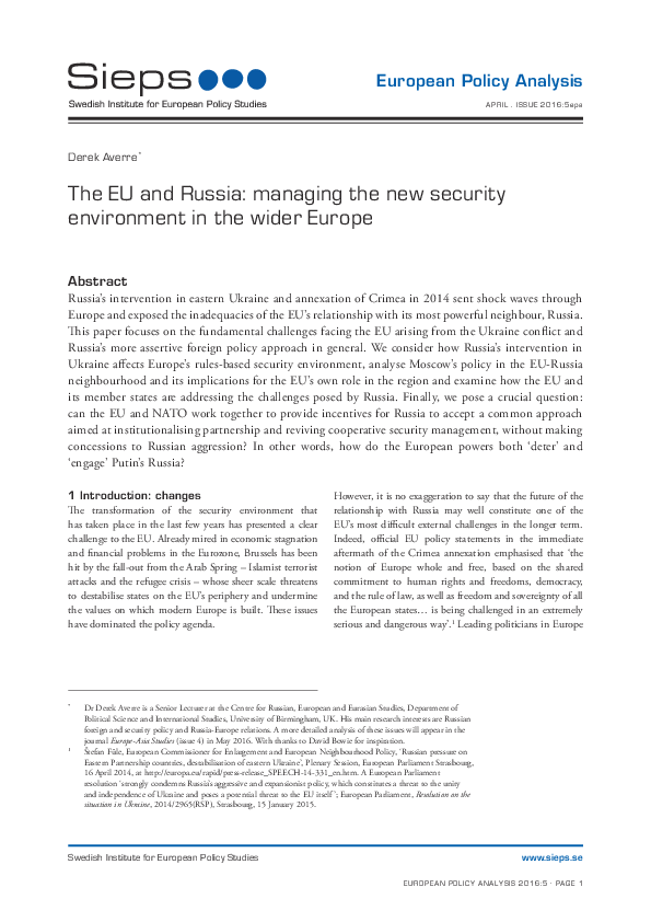 The EU and Russia: managing the new security environment in the wider Europe (2016:5epa)