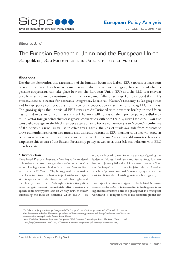 The Eurasian Economic Union and the European Union: Geopolitics, Geo-Economics and Opportunities for Europe (2016:11epa)